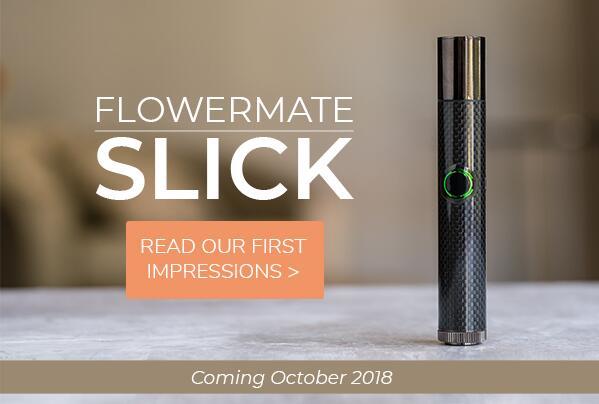 Planet Of The Vapes - The Newest Flowermate Vape Looks Slick