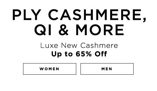 Ply Cashmere, Qi & More Luxe New Cashmere up to 65% off