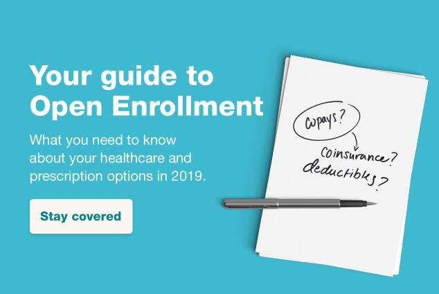 Health insurance open enrollment season gives you an opportunity to select a plan that is right for ...