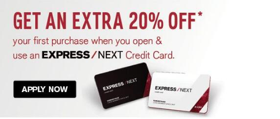 20% Offer, Purchase must be made on your new EXPRESS NEXT Credit Card.