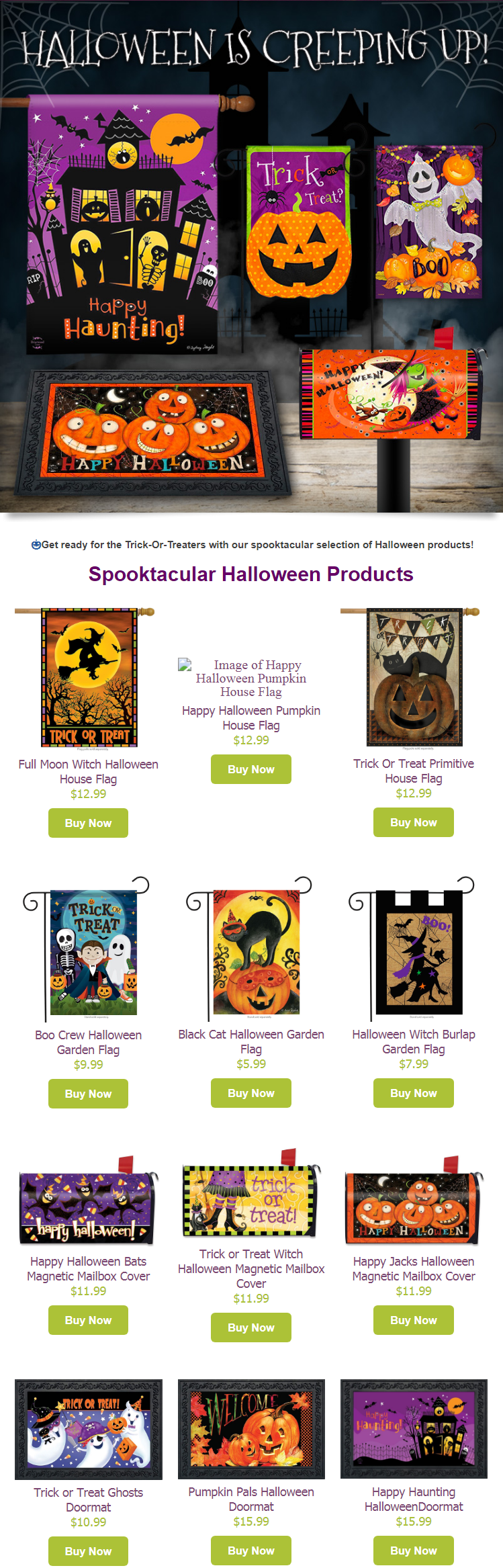 Get ready for the trick-or-treaters with the spooktacular selection of Halloween products!