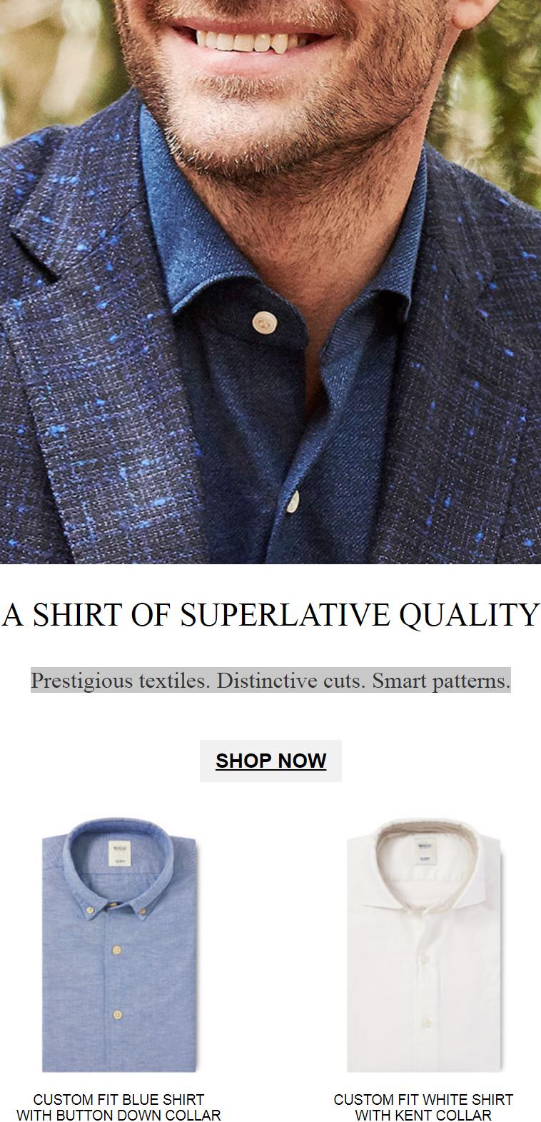 Prestigious textiles. Distinctive cuts. Smart patterns.