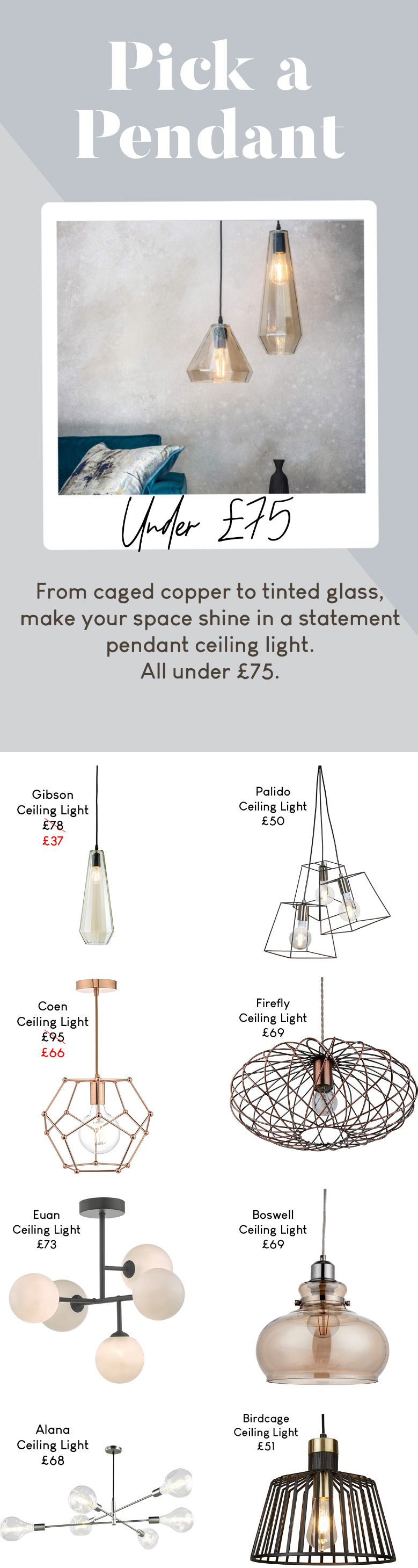 From caged copper to tinted glass, make your space shine in a statement pendant ceiling light.