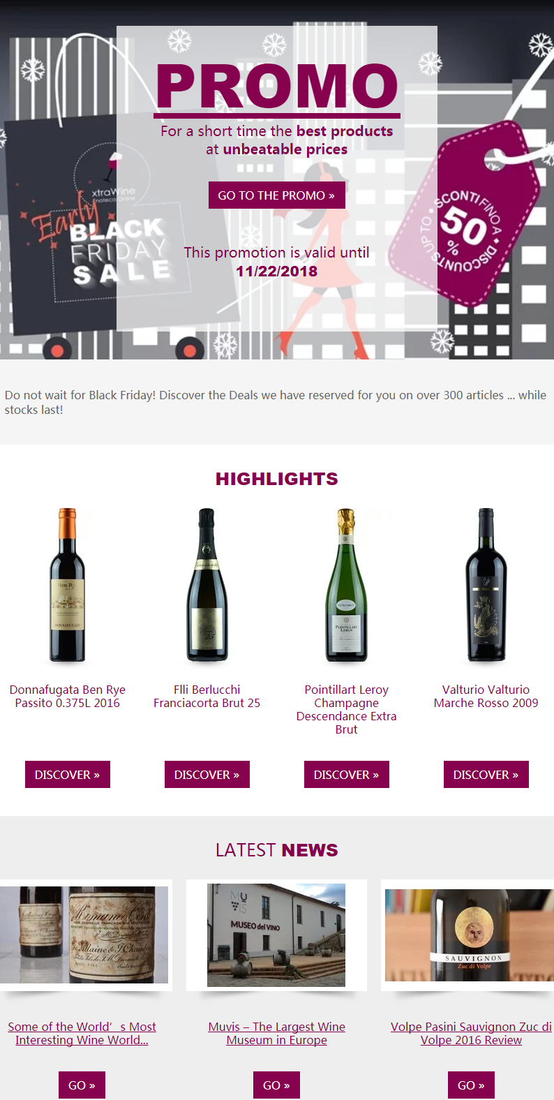 Do not wait for Black Friday! Discover the deals XtraWine has reserved for you on over 300 articles ...