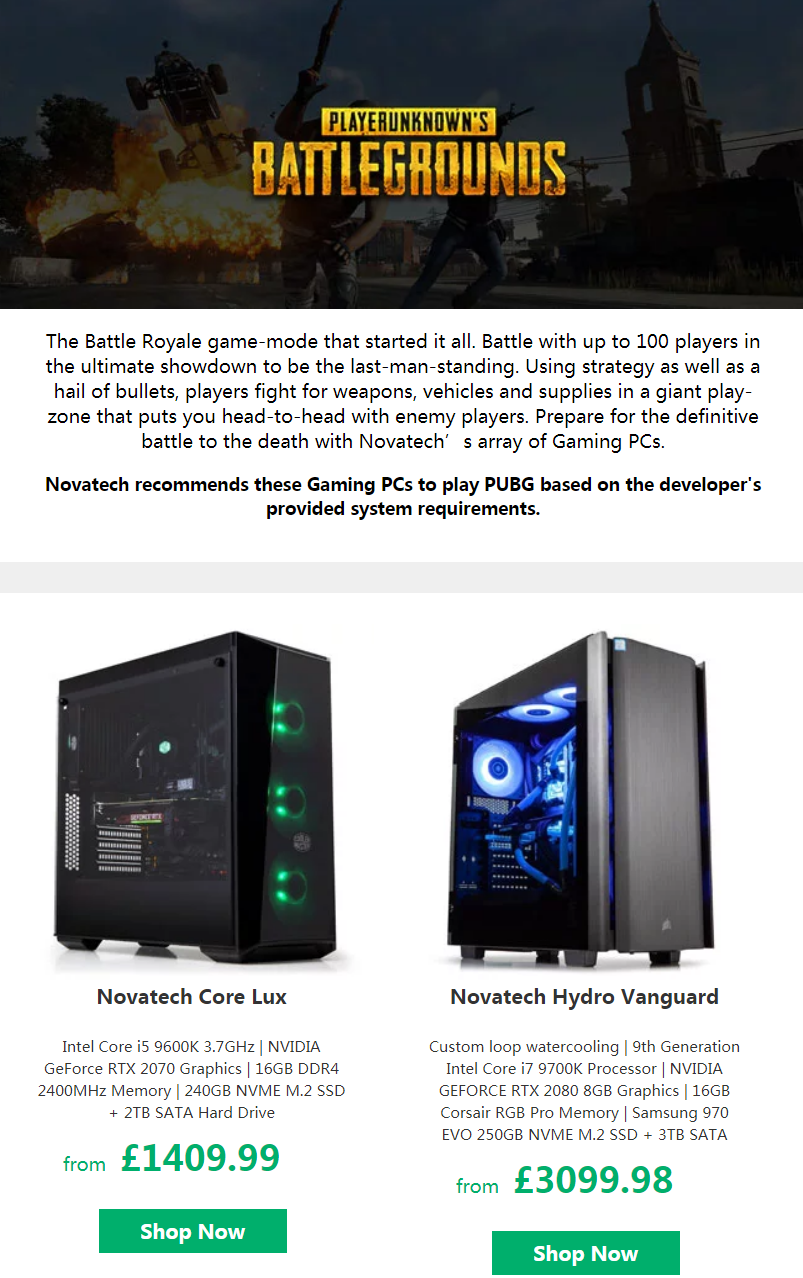 Novatech recommends these Gaming PCs to play PUBG based on the developer's provided system requireme...