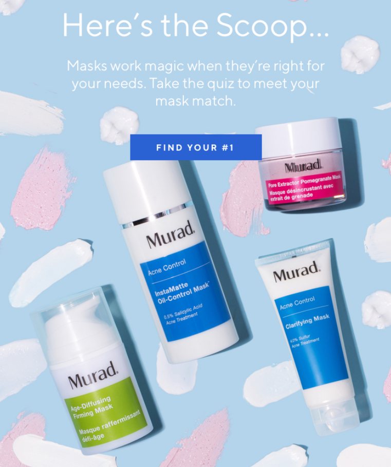 Masks work magic when they are right for your needs. Take the quiz to meet your mask match.